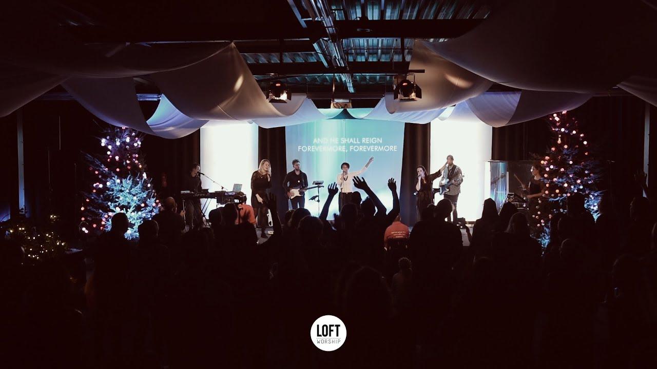 He Shall Reign Forevermore | Ft. Elisah Van Den Born | Loft Worship